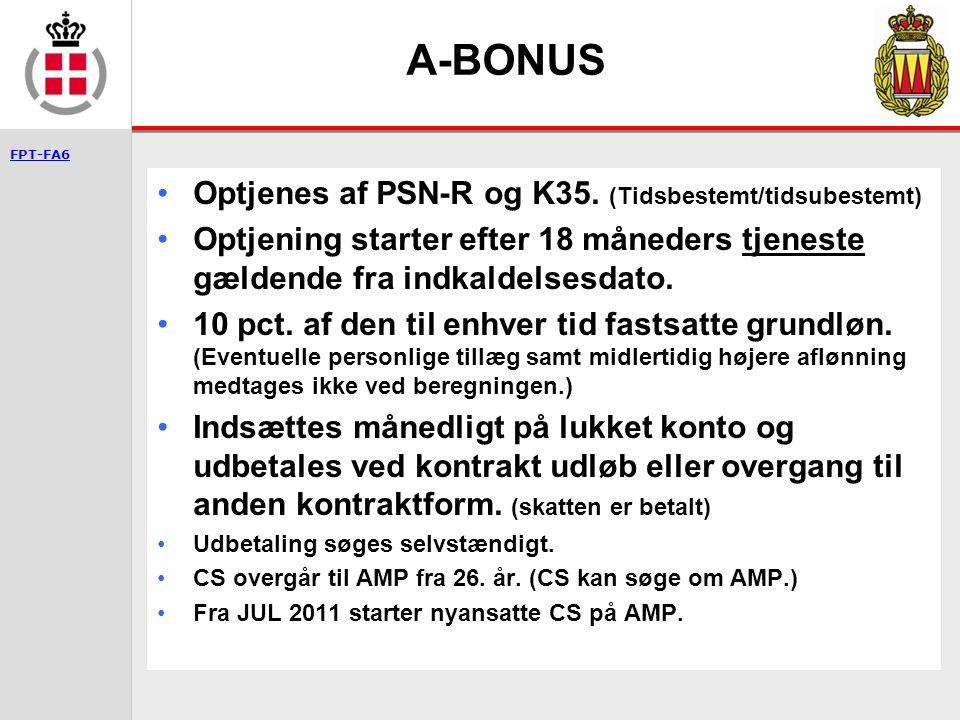 A-BONUS Optjenes af PSN-R og K35. (Tidsbestemt/tidsubestemt)