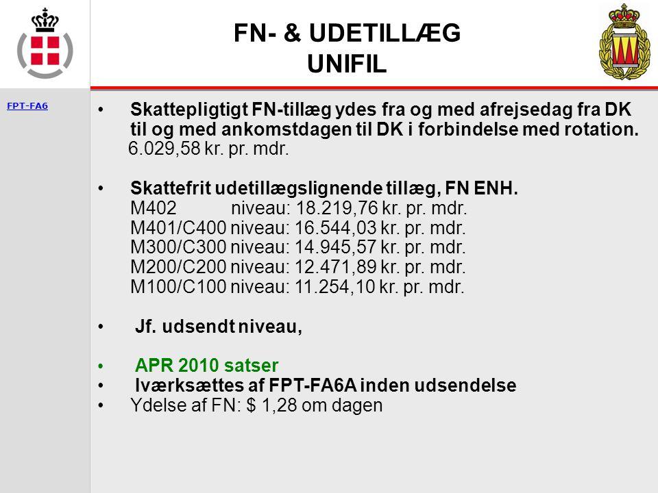 FN- & UDETILLÆG UNIFIL FN- & UDETILLÆG IKKE FN ENHEDER FN- & UDETILLÆG