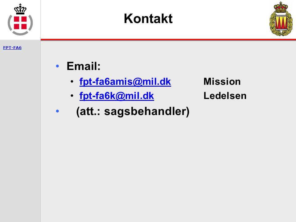 Kontakt Email: (att.: sagsbehandler) fpt-fa6amis@mil.dk Mission