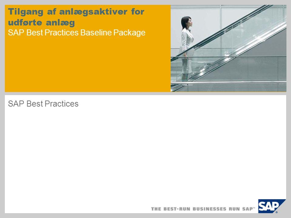 Tilgang af anlægsaktiver for udførte anlæg SAP Best Practices Baseline Package