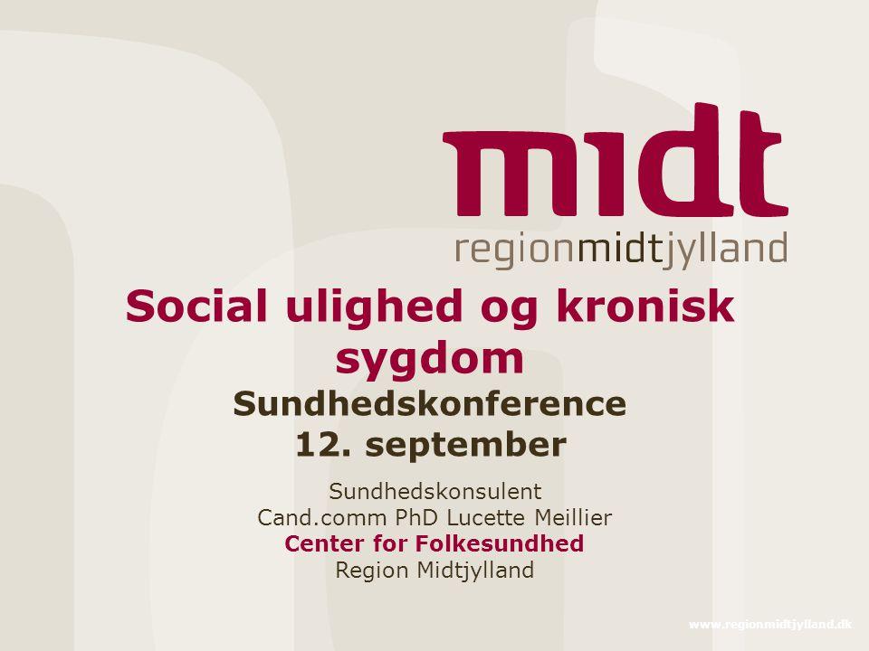 Social ulighed og kronisk sygdom Sundhedskonference 12. september