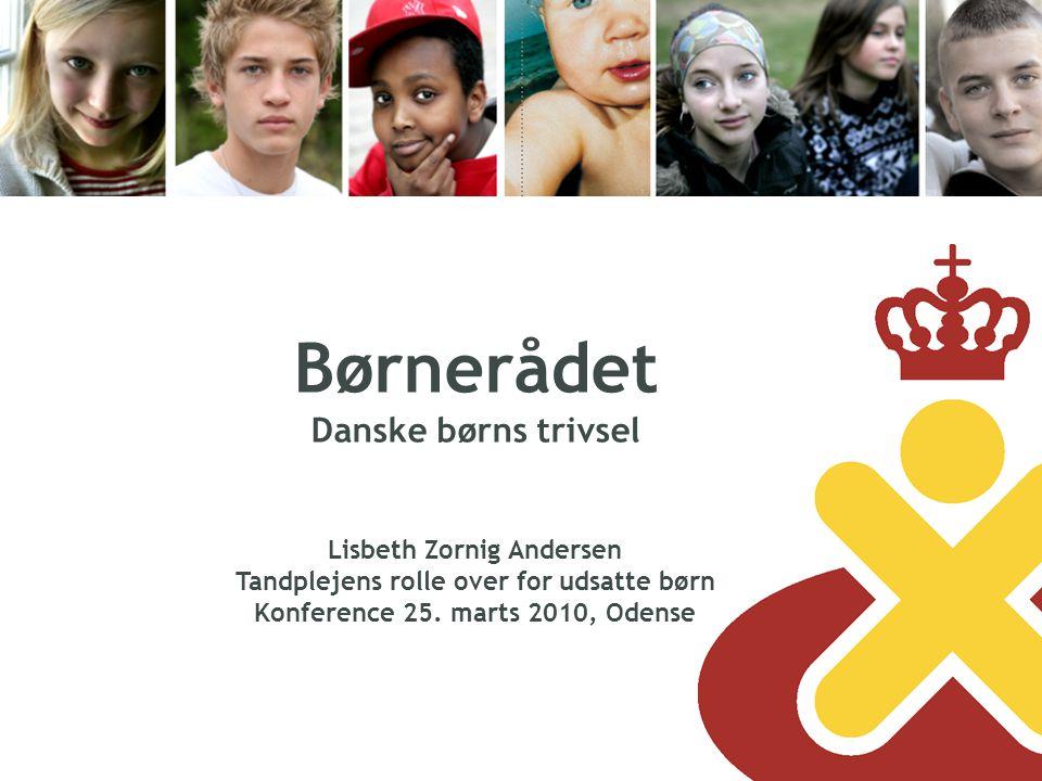 Børnerådet Danske børns trivsel Lisbeth Zornig Andersen