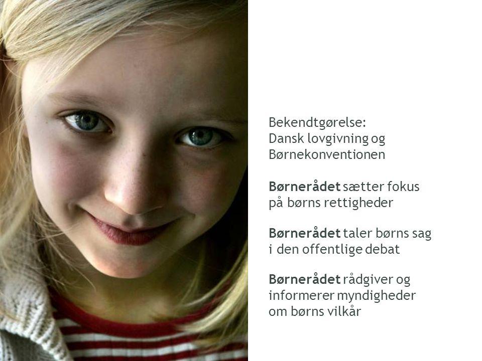 Bekendtgørelse: Dansk lovgivning og Børnekonventionen. Børnerådet sætter fokus. på børns rettigheder.