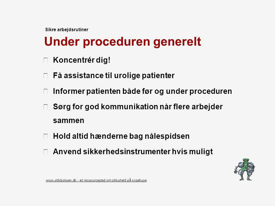 Under proceduren generelt