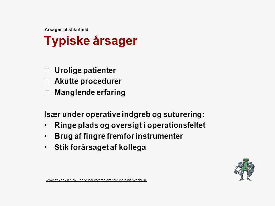 www.stikboksen.dk - et ressourcested om stikuheld på sygehuse