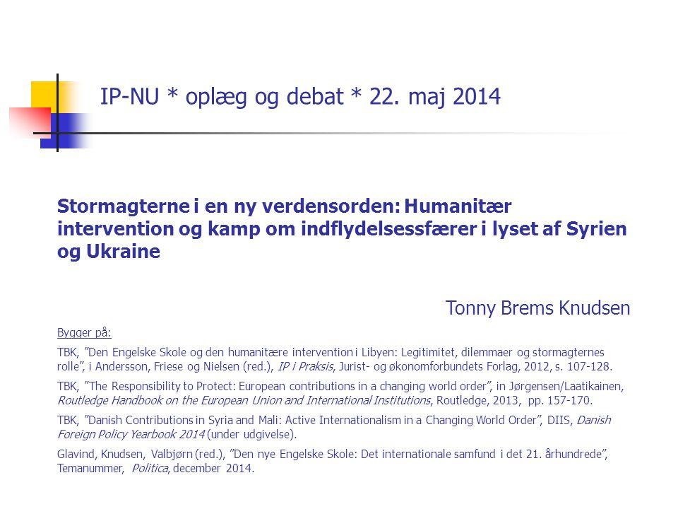 IP-NU * oplæg og debat * 22. maj 2014