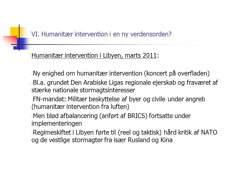VI. Humanitær intervention i en ny verdensorden