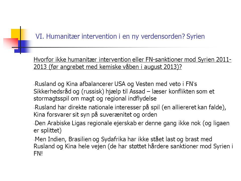 VI. Humanitær intervention i en ny verdensorden Syrien