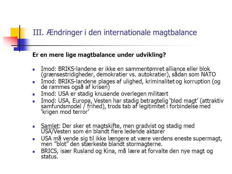 III. Ændringer i den internationale magtbalance