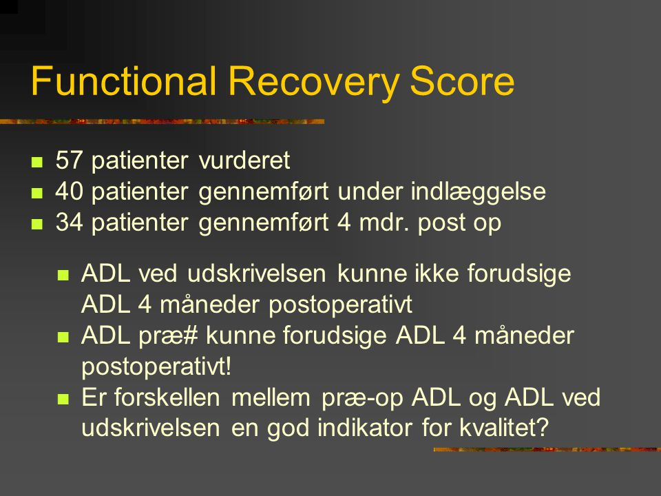 Functional Recovery Score