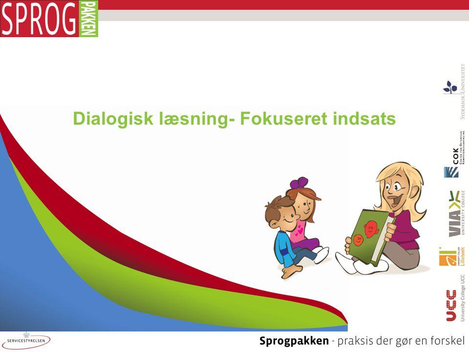 Dialogisk læsning- Fokuseret indsats
