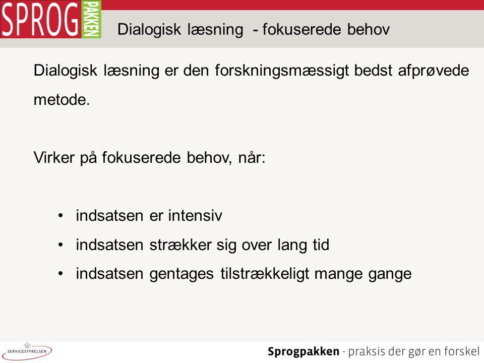 Dialogisk læsning - fokuserede behov