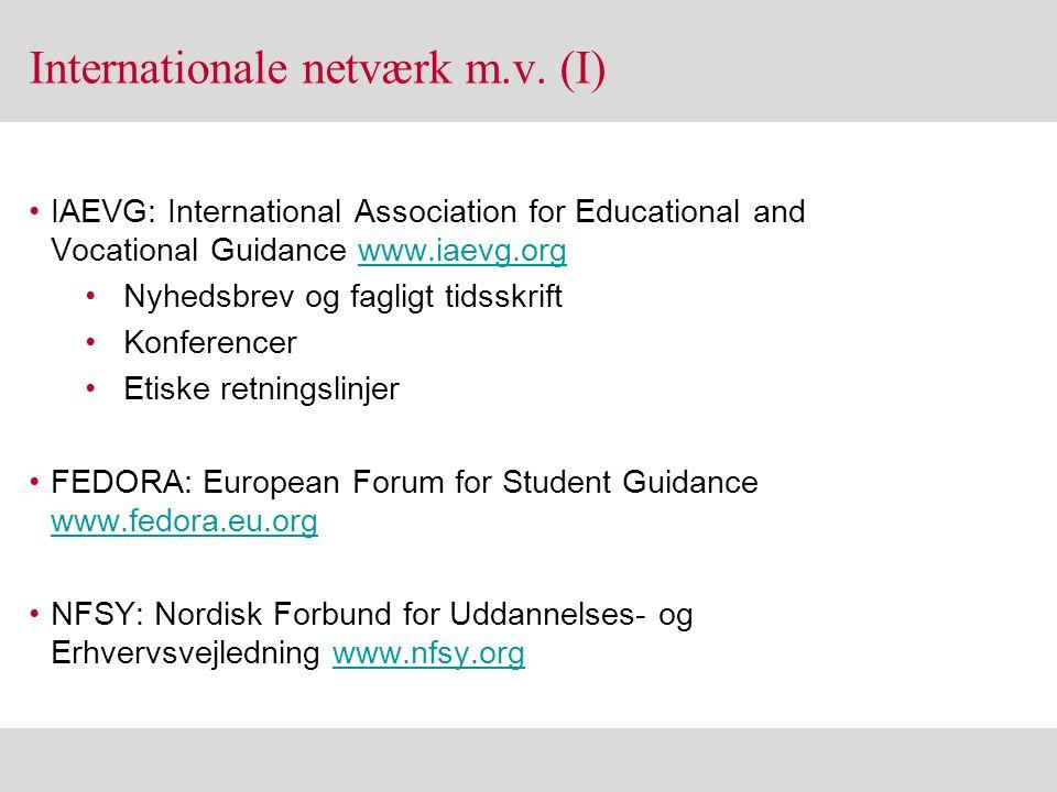 Internationale netværk m.v. (I)