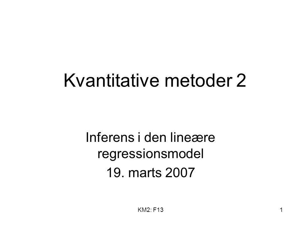 Inferens i den lineære regressionsmodel 19. marts 2007