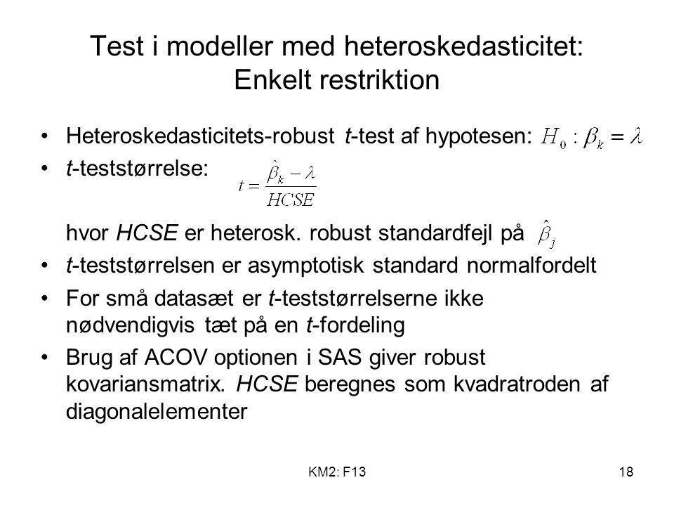 Test i modeller med heteroskedasticitet: Enkelt restriktion