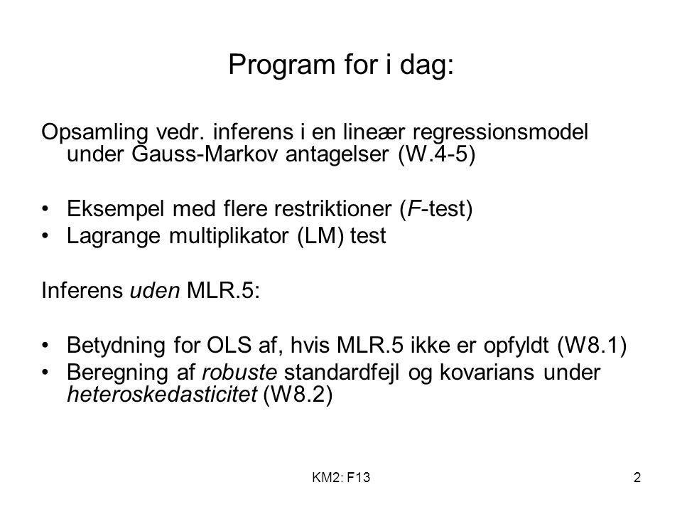 Program for i dag: Opsamling vedr. inferens i en lineær regressionsmodel under Gauss-Markov antagelser (W.4-5)