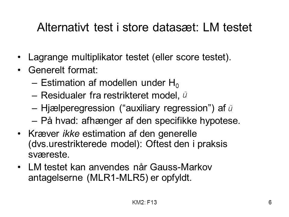 Alternativt test i store datasæt: LM testet