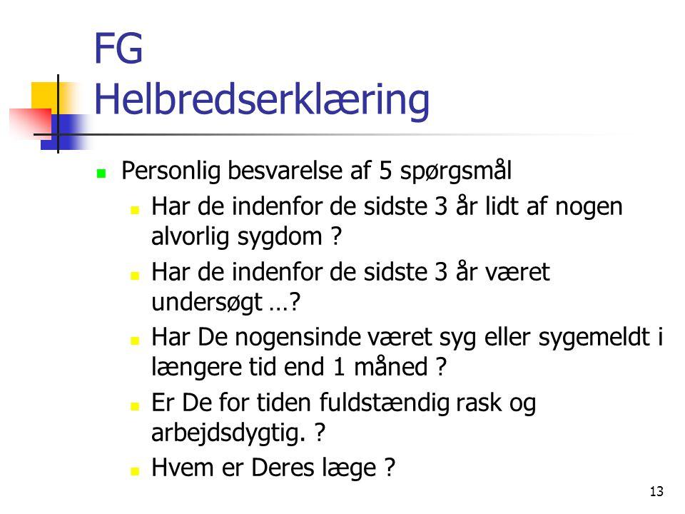 FG Helbredserklæring Personlig besvarelse af 5 spørgsmål