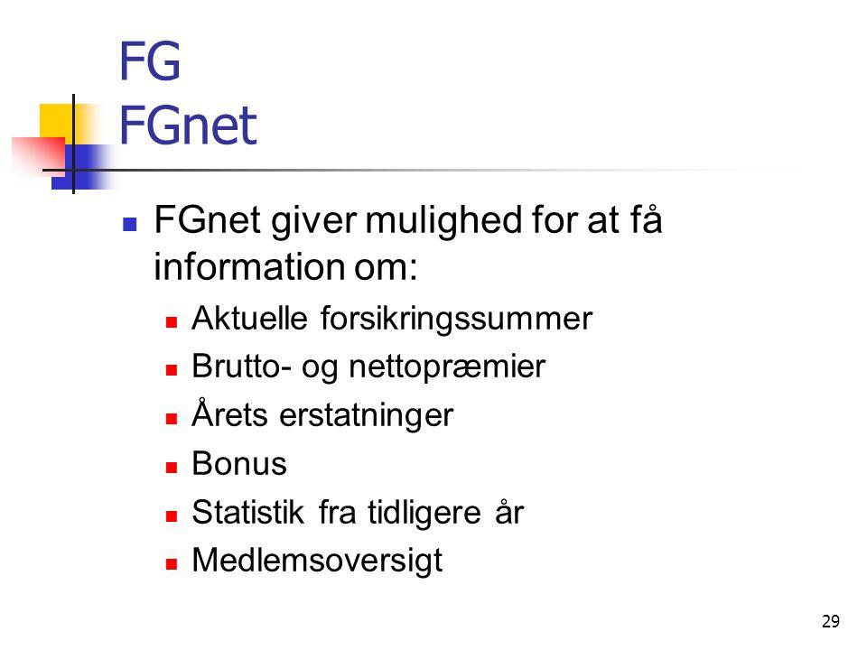 FG FGnet FGnet giver mulighed for at få information om:
