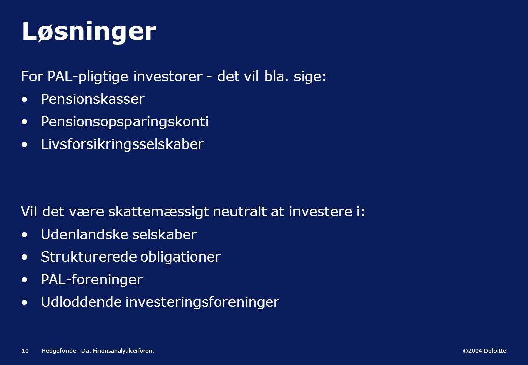 Løsninger For PAL-pligtige investorer - det vil bla. sige: