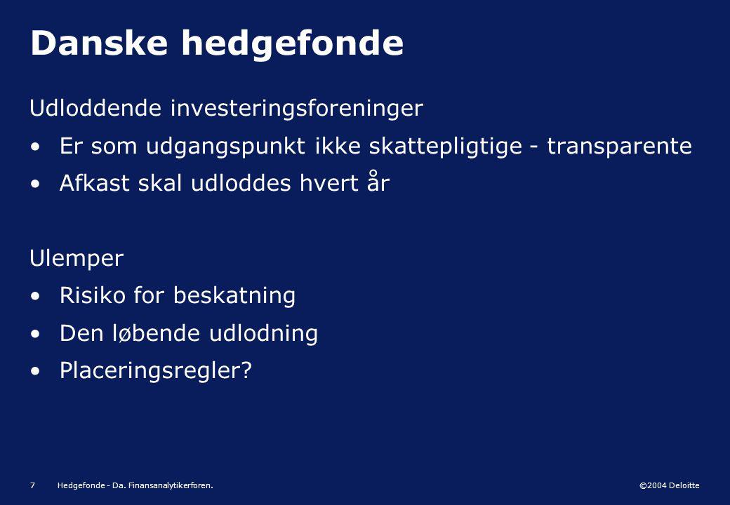 Danske hedgefonde Udloddende investeringsforeninger
