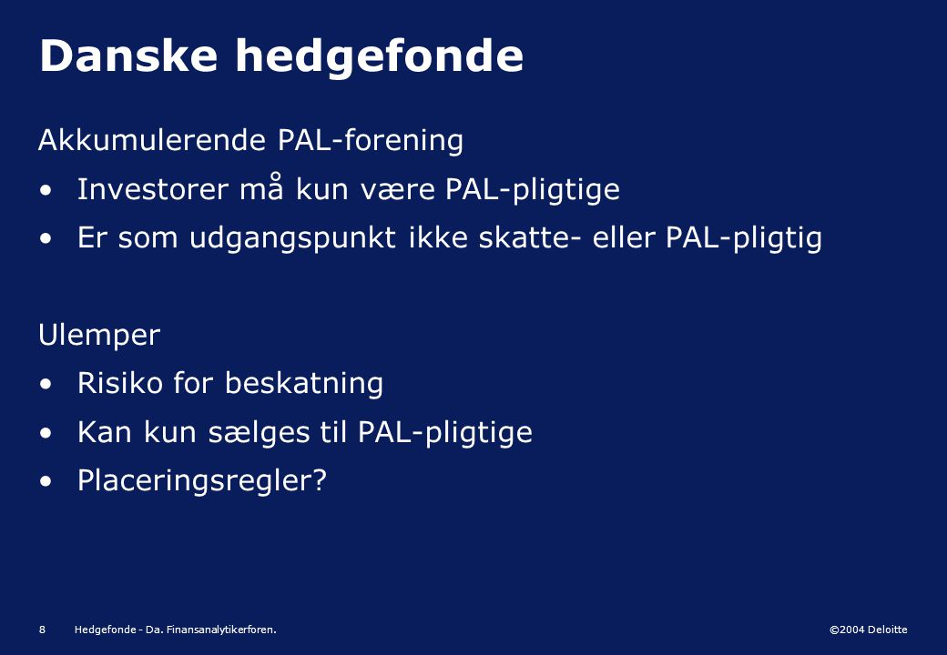 Danske hedgefonde Akkumulerende PAL-forening