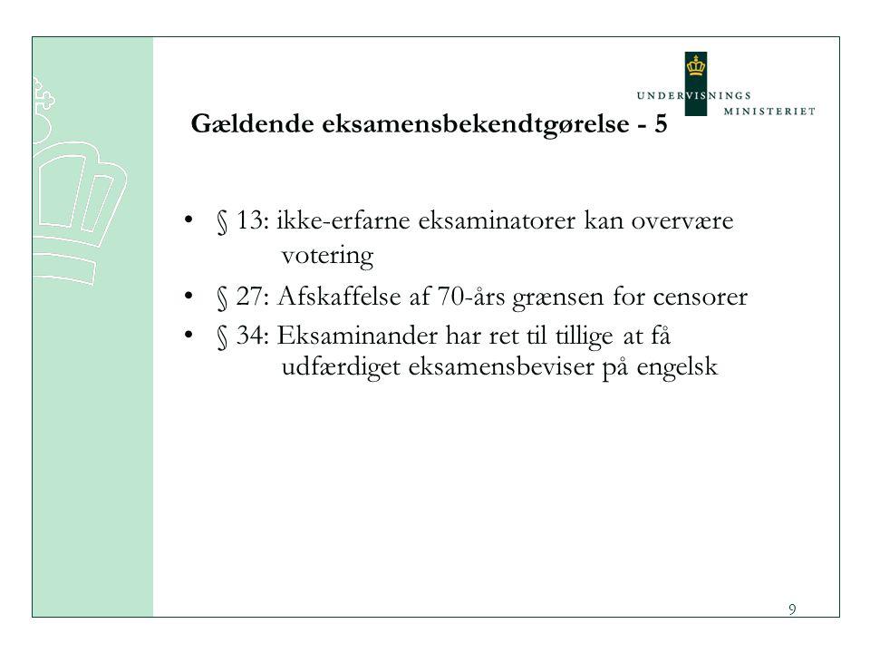 Gældende eksamensbekendtgørelse - 5