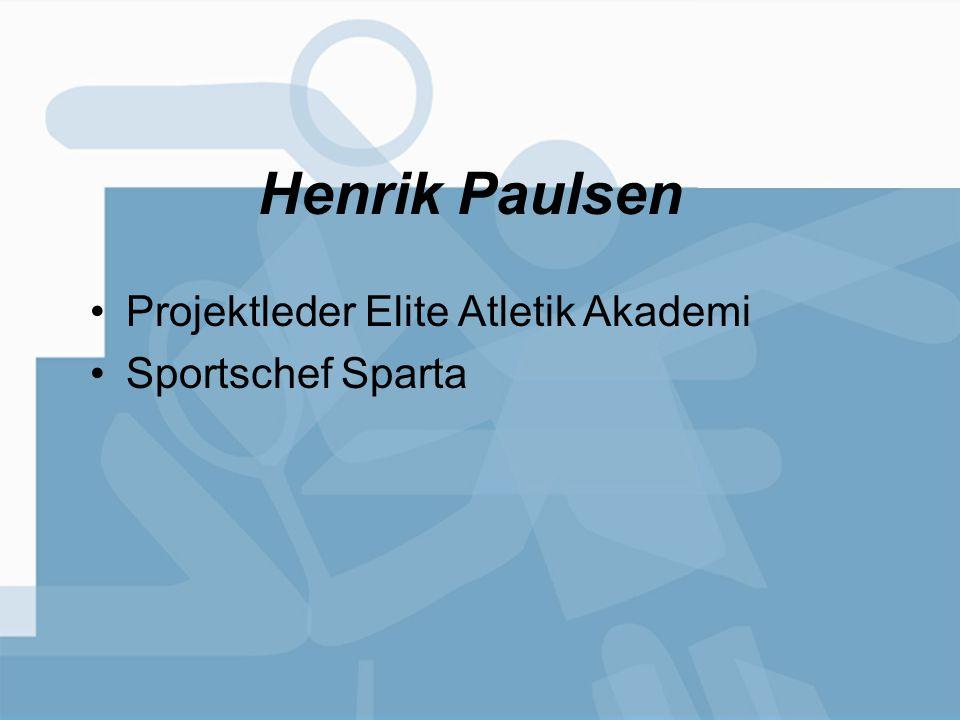 Henrik Paulsen Projektleder Elite Atletik Akademi Sportschef Sparta
