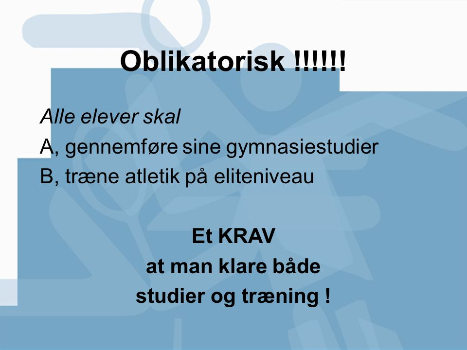 Oblikatorisk !!!!!! Alle elever skal
