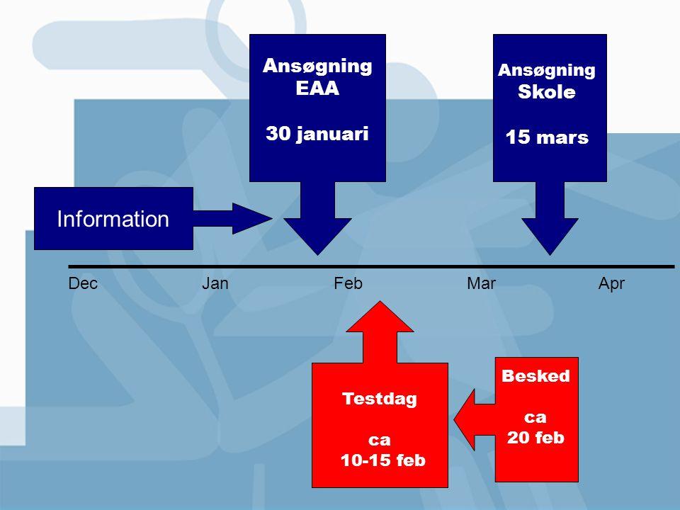 Information Ansøgning EAA Skole 30 januari 15 mars Ansøgning