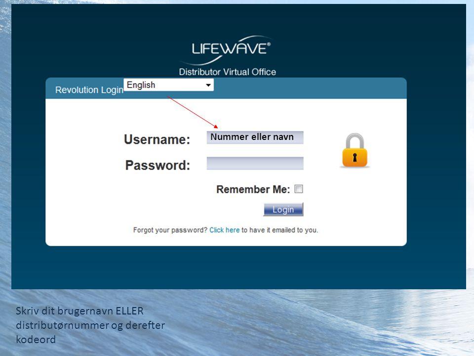 Skriv dit brugernavn ELLER distributørnummer og derefter kodeord