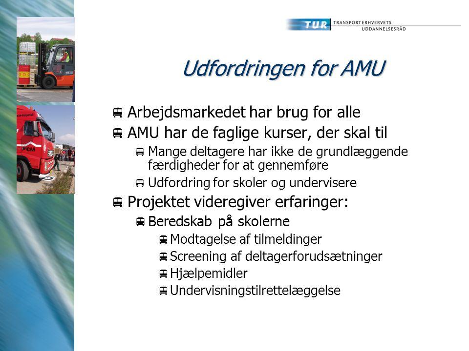 Udfordringen for AMU Arbejdsmarkedet har brug for alle