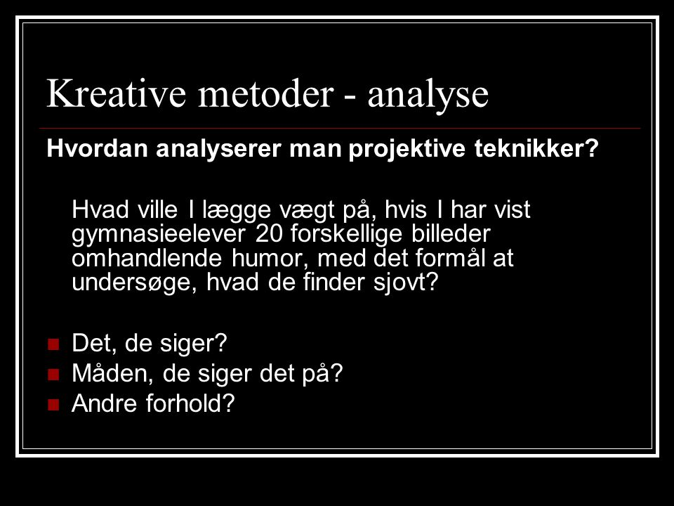 Kreative metoder - analyse
