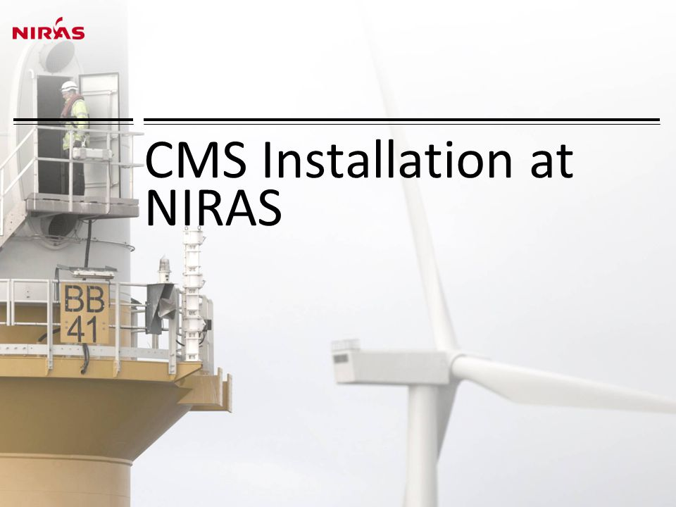 CMS Installation at NIRAS