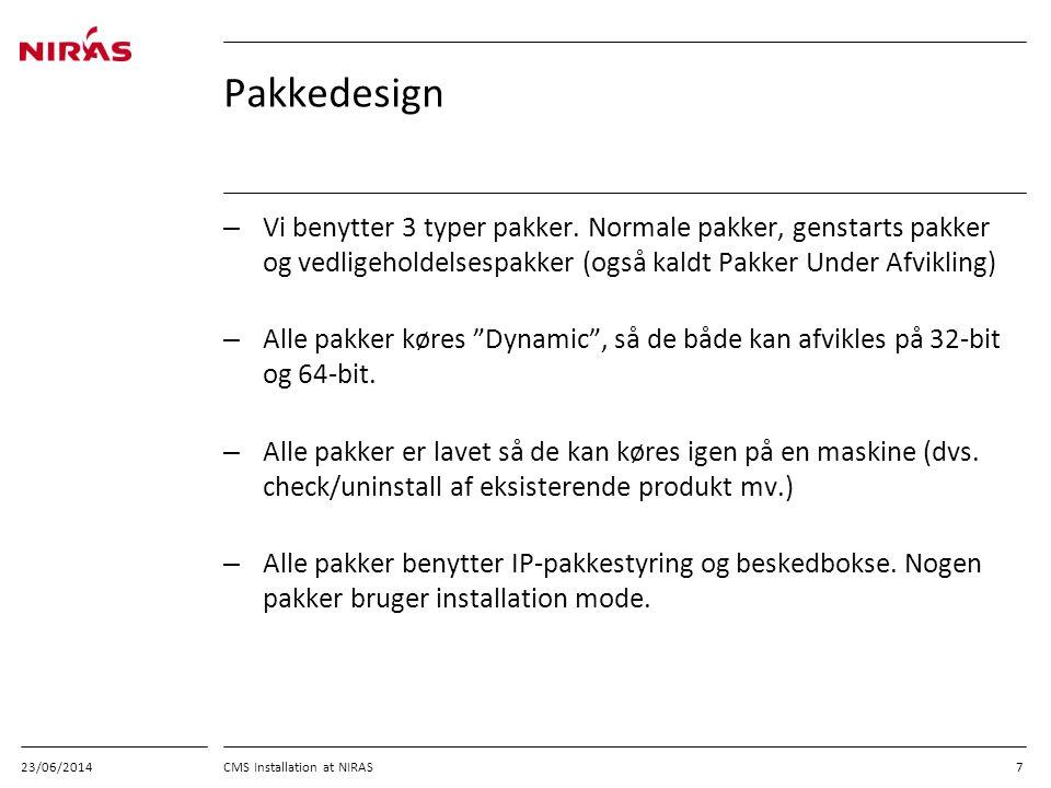 03/04/2017 Pakkedesign. Vi benytter 3 typer pakker. Normale pakker, genstarts pakker og vedligeholdelsespakker (også kaldt Pakker Under Afvikling)