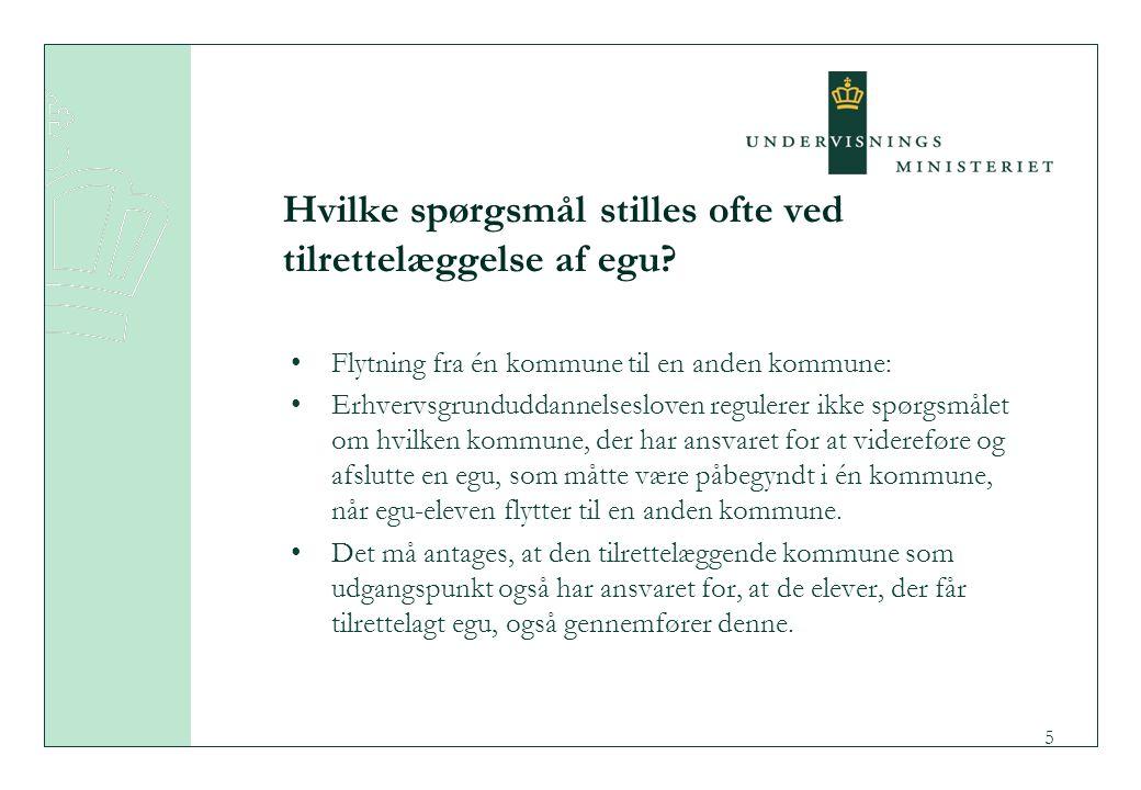 Hvilke spørgsmål stilles ofte ved tilrettelæggelse af egu