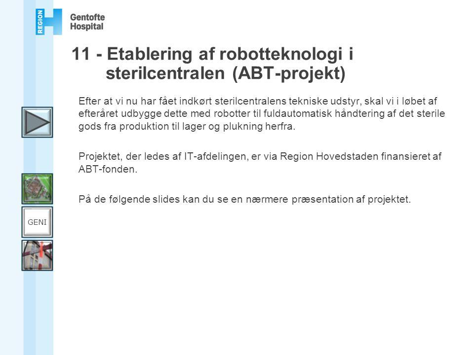 11 - Etablering af robotteknologi i sterilcentralen (ABT-projekt)