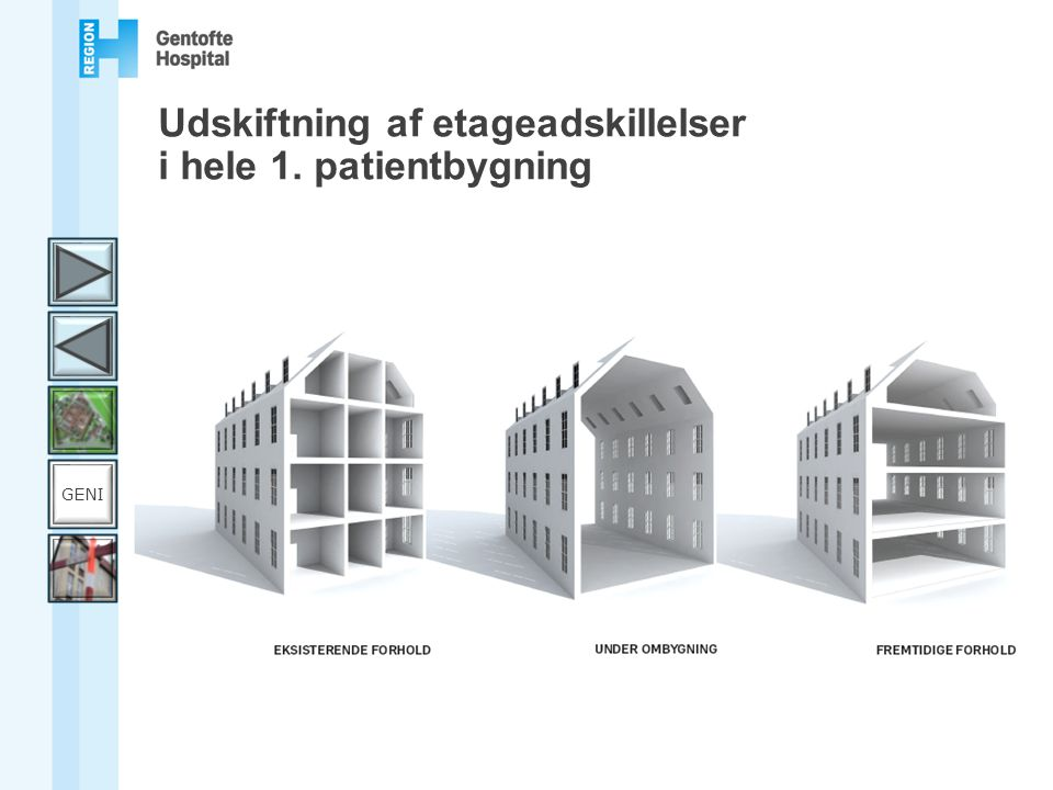 Udskiftning af etageadskillelser i hele 1. patientbygning