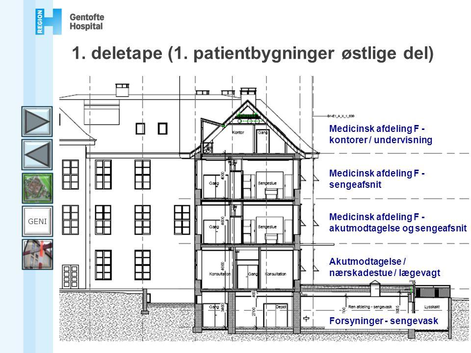 1. deletape (1. patientbygninger østlige del)