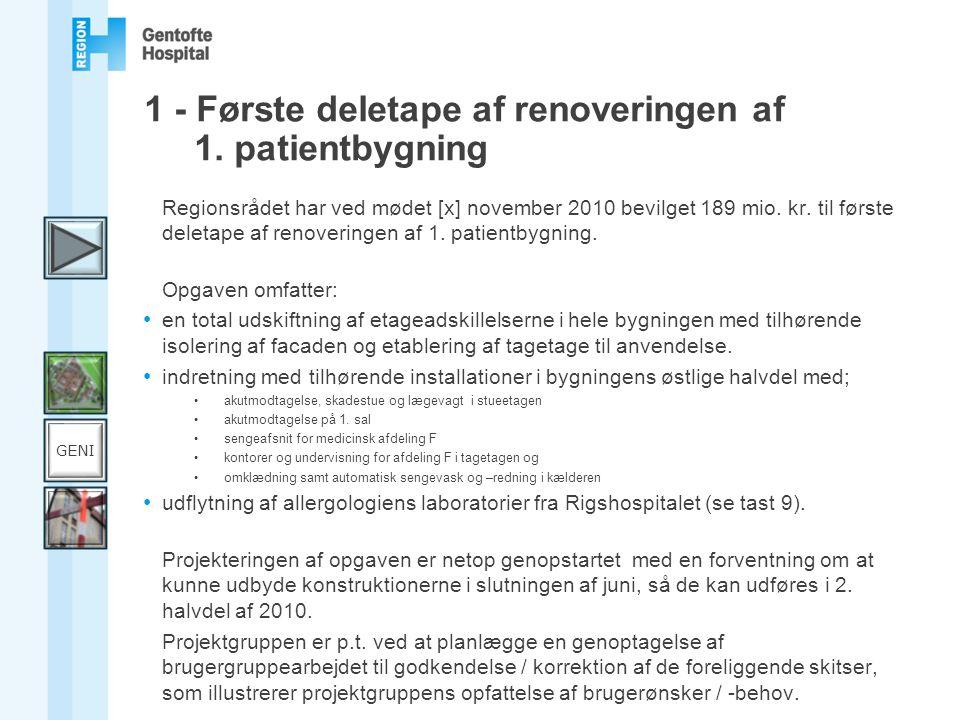 1 - Første deletape af renoveringen af 1. patientbygning