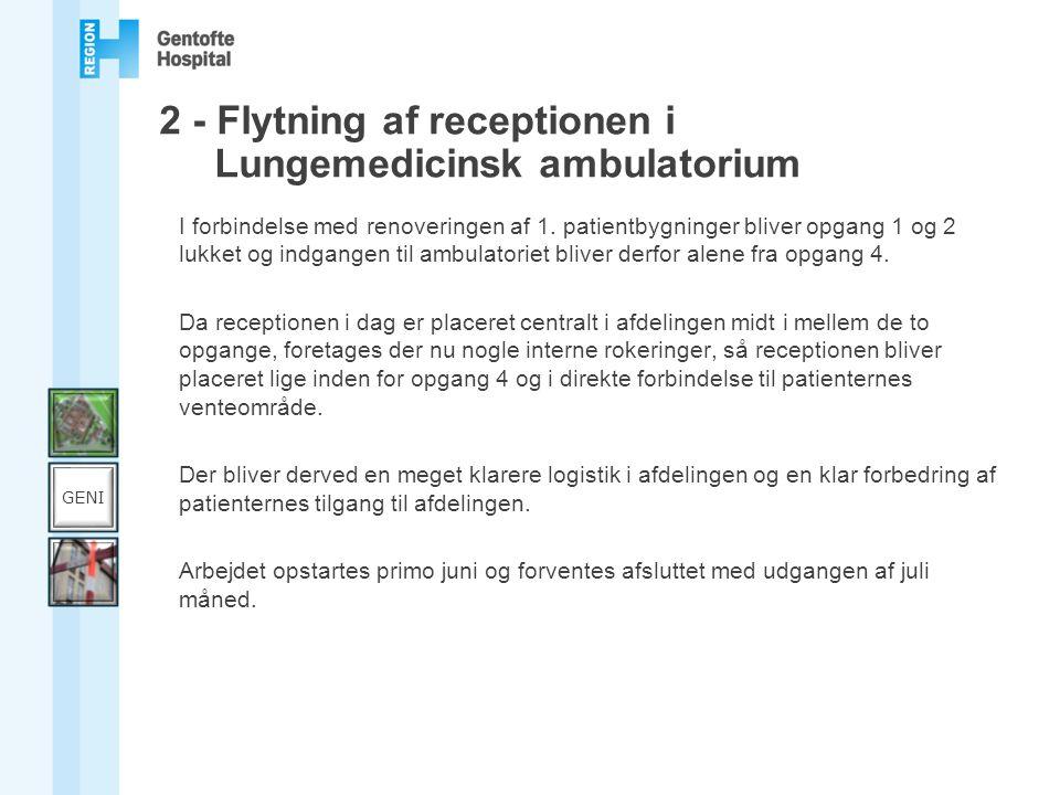 2 - Flytning af receptionen i Lungemedicinsk ambulatorium