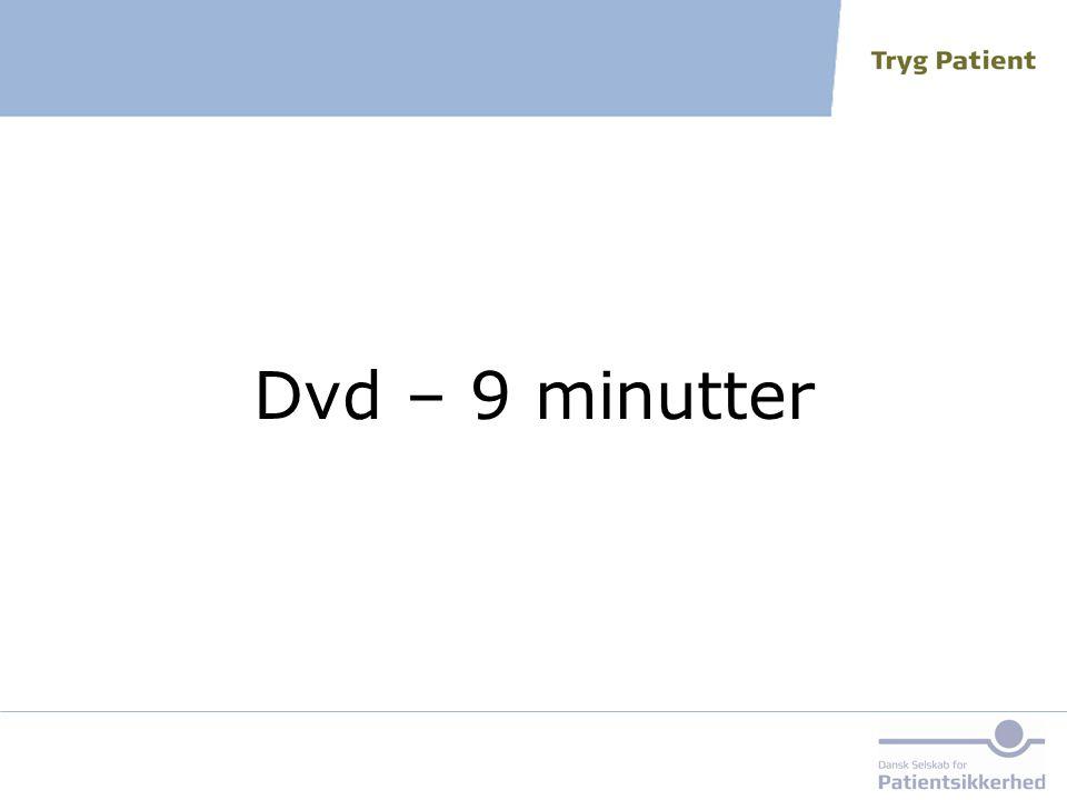 Dvd – 9 minutter Vis her ISBAR-filmen, der viser, hvordan man kan bruge ISBAR'en til at kommunikere om patientbehandling.