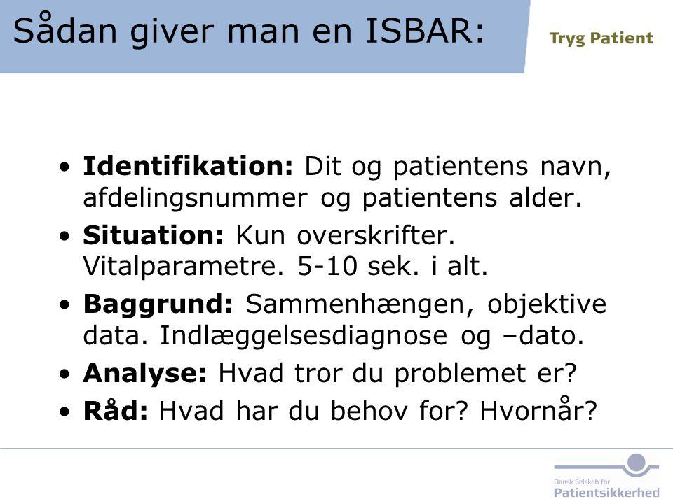 Sådan giver man en ISBAR: