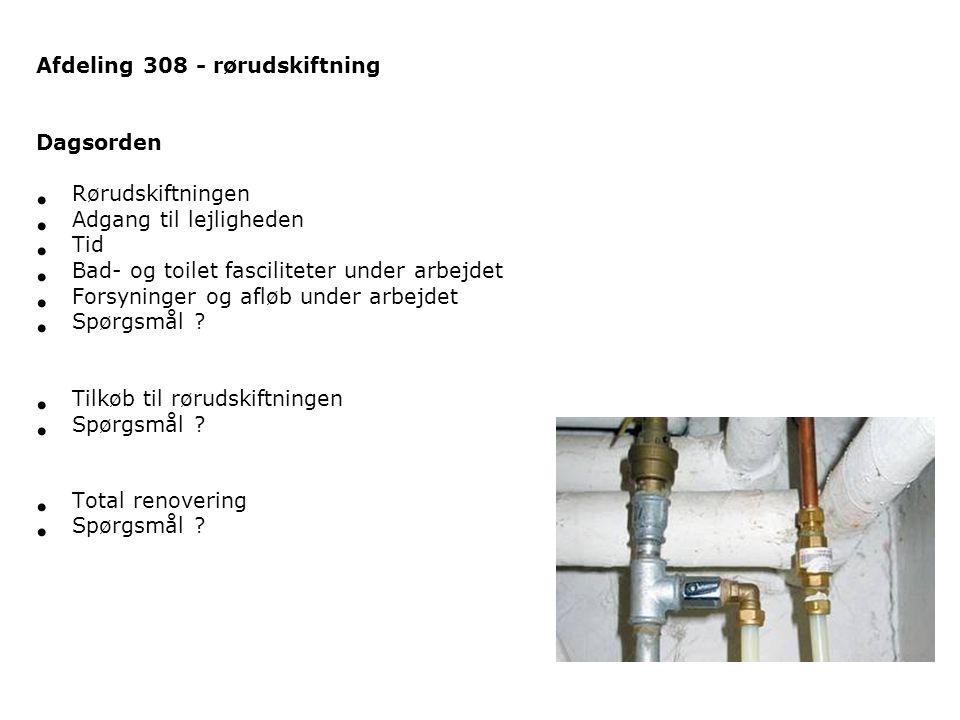 Afdeling 308 - rørudskiftning
