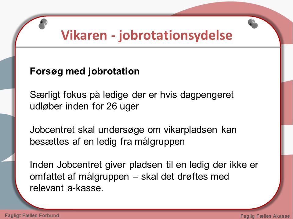 Vikaren - jobrotationsydelse