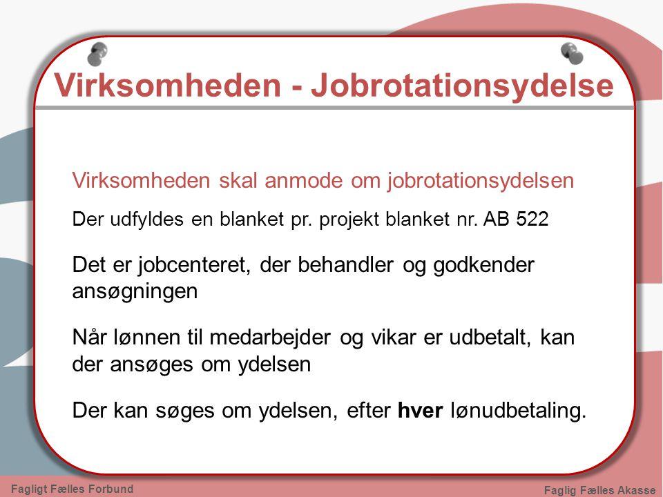 Virksomheden - Jobrotationsydelse