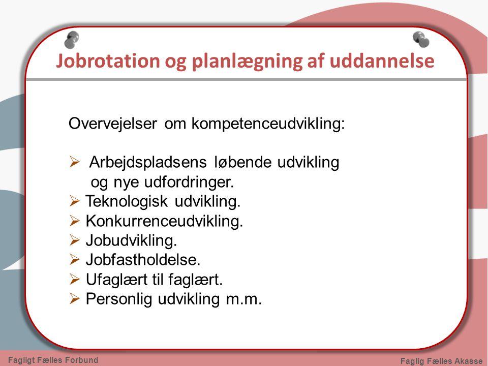 Jobrotation og planlægning af uddannelse