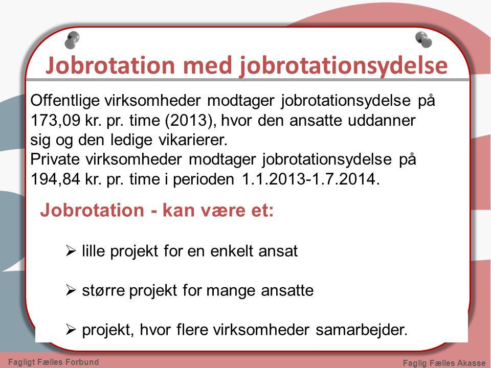 Jobrotation med jobrotationsydelse