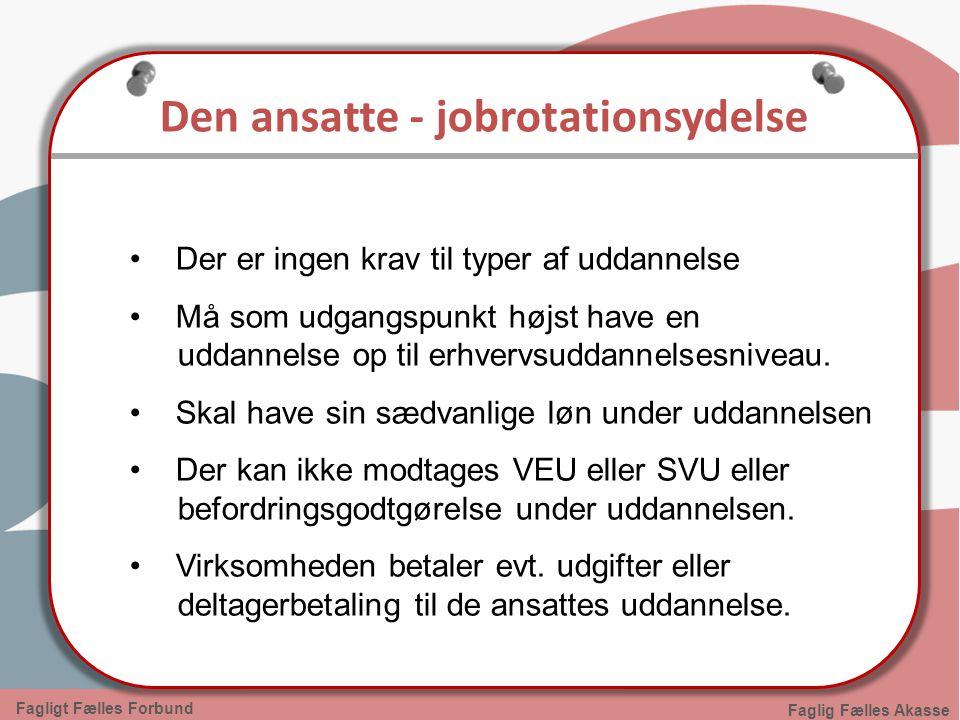 Den ansatte - jobrotationsydelse