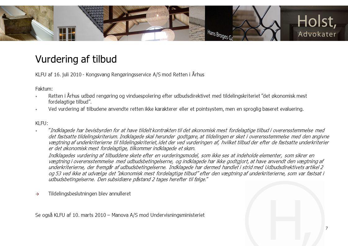 Vurdering af tilbud KLFU af 16. juli 2010 - Kongsvang Rengøringsservice A/S mod Retten i Århus. Faktum:
